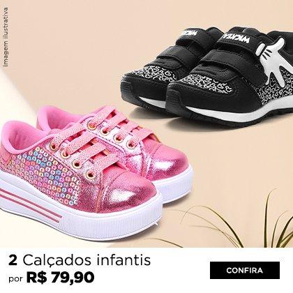 2 calçados infantis por R$ 79,90
