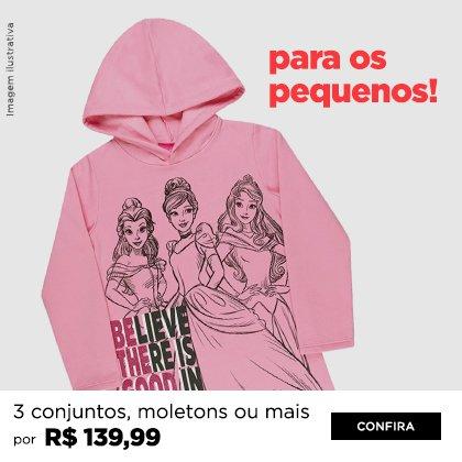 3 por R$ 139,90 Kids