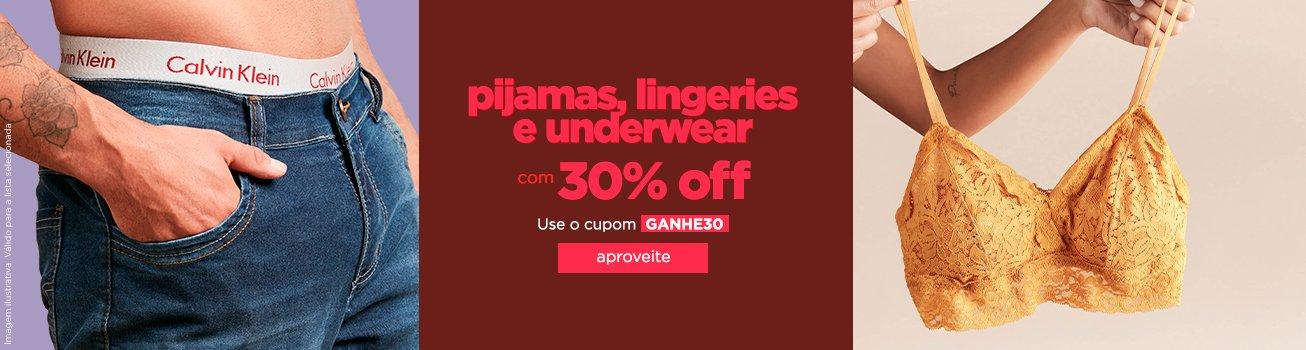Cupom 30% off - Lingerie e under