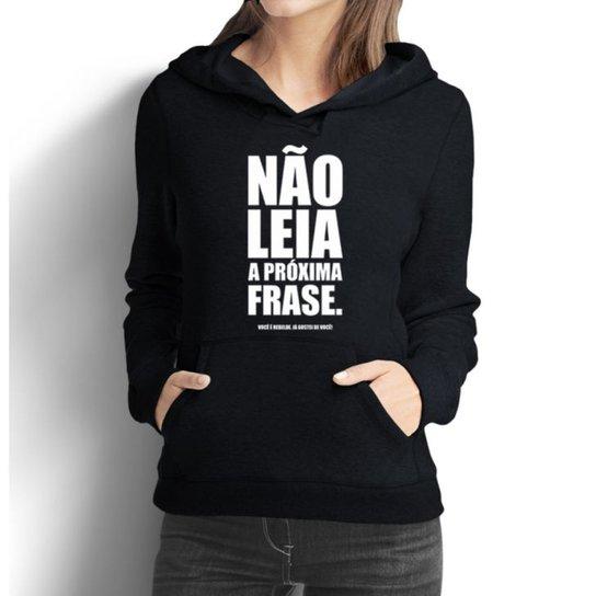 905f6fa7232a9 Moletom Criativa Urbana Frases Engraçadas Não Leia - Preto - Compre ...