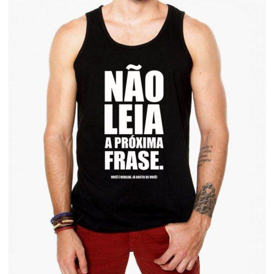 2a5e479783508 Camiseta Regata Criativa Urbana Frases Engraçadas Não Leia - Preto ...