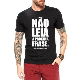 Camiseta Criativa Urbana Frases Engraçadas Não Leia 7a3669183e4a4
