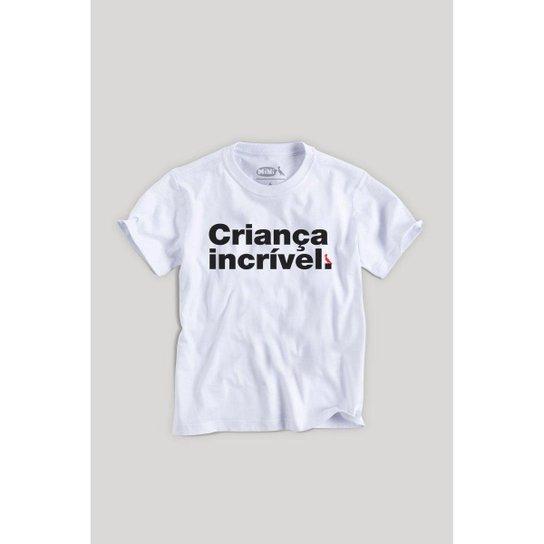 dfb810fe29595 Camiseta Infantil Reserva Mini Criança Incrível Masculina - Branco ...