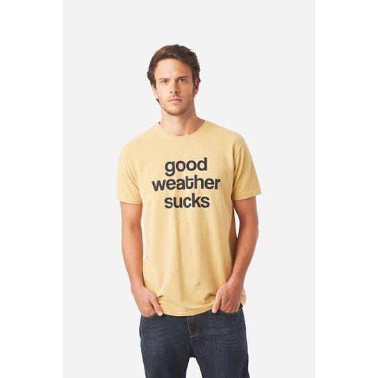 dece191e7 T-Shirt Foxton Good Weather Sucks Masculina - Compre Agora