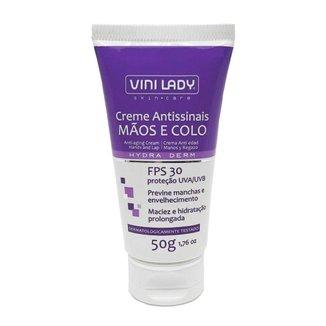 Creme Antissinais Mãos e Colo FPS 30 Proteção UVA/UVB 50g Vini Lady