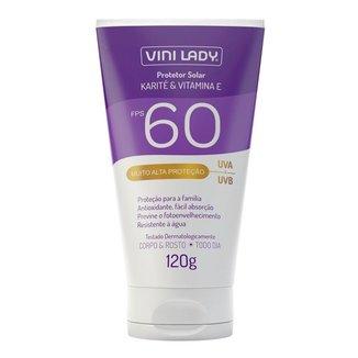 Protetor Solar FPS 60 Corpo e Rosto Karité Vitamina-E 120g Vini Lady